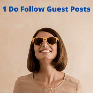 1 Do Follow Guest Posts