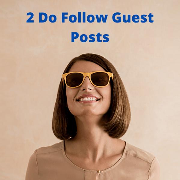 2 Do Follow Guest Posts
