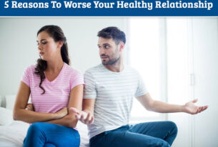 5 Reasons To Worse Your Healthy Relationship