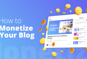 How To Monitize Your Blog