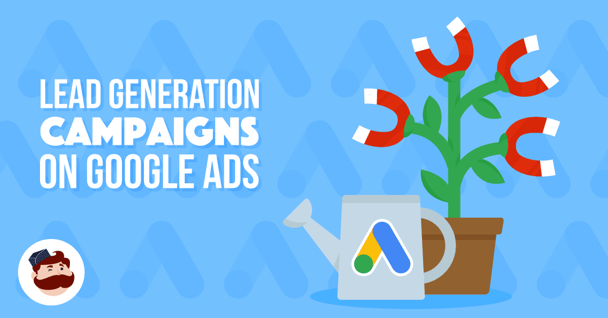 Lead Generation Campaign On Google Ads